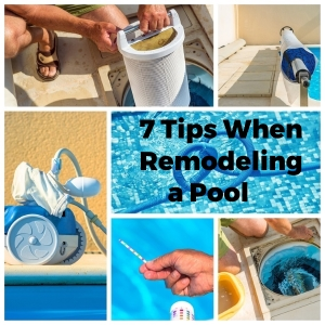 Remodeling a Pool? Don't Start Before Reading These 7 Tips