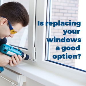 Replacing Your Windows to Give Your Place a New Look Is a Good Option