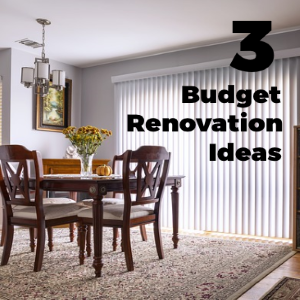 3 Budget Renovation Ideas to Add Value to Your Home