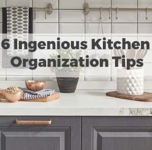 6 Ingenious Kitchen Organization Tips That You Should Try