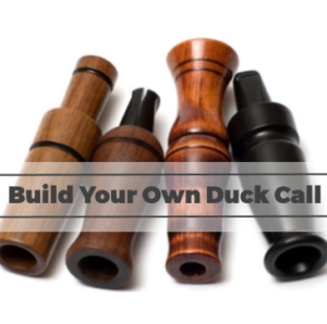 DIY: How to Build Your Own Duck Call