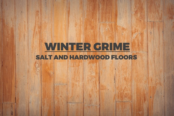 Winter Grime Salt And Hardwood Floors Scrapality