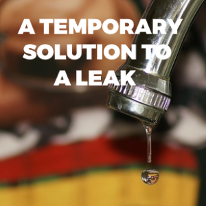 A Temporary Solution:  What Can You Do For a Leak While Waiting for the Plumber to Arrive?
