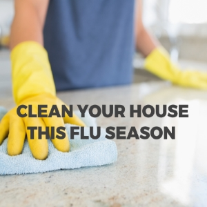 Clean Your House This Flu Season