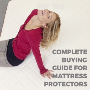 A Complete Buying Guide On Mattress Protectors
