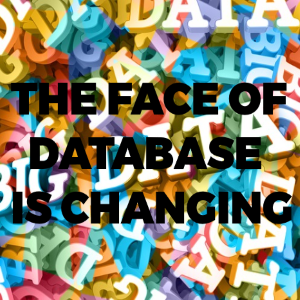The Face of Database Is Changing: Marketing-Driven Analysis for a Higher Success Rate