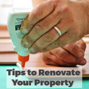 Tips for Renovating Your Property to Increase Its Value