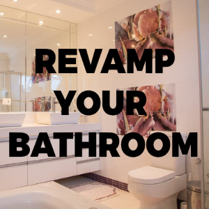 Revamp Your Bathroom With These Beautiful Improvements