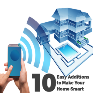 10 Easy Additions to Make Your Home Smart