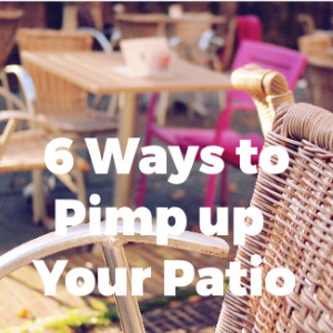 6 Ways to Pimp Up Patio Designs On A Budget
