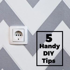 5 Handy DIY Tips for Around the Home