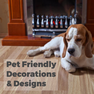 Pets at Home- Ideas for Pet-Friendly Decoration and Design