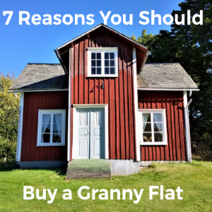 7 Reasons You Should Seriously Consider Building a Granny Flat