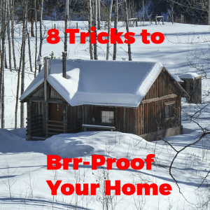 Baby, it's Cold Outside! 8 Tricks to Brrr-Proof Your Home