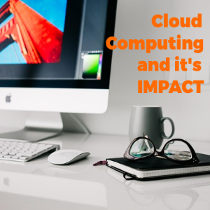 A Look at Cloud Computing and Its Impact on Today's Businesses