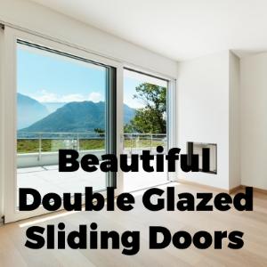 Beautiful Double Glazed Sliding Doors
