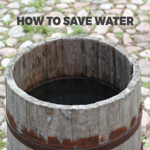 How to Save Water – Water-Saving Tips for both Inside and Out