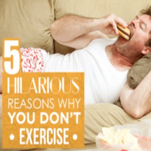 Hilarious Reasons Why People Dont Exercise
