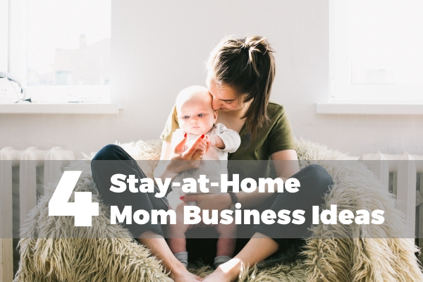 4 top stay at home mom business ideas scrapality