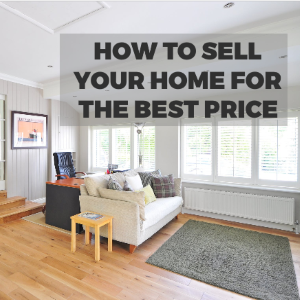 How to Sell Your Home for the Best Price