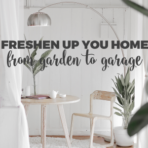 From Garden to Garage, Freshen up Your Home Fabulously for Summer