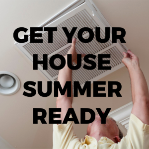 How To Get Your Home Summer Ready