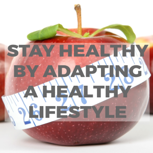 Save your Money and Stay Healthy by Adapting Healthy Lifestyle