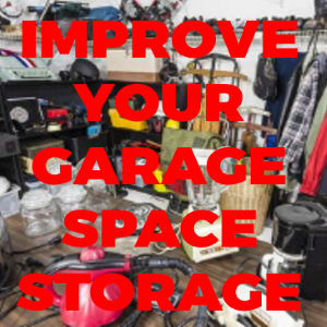 Key Tips On Improving The Storage Space In Your Garage