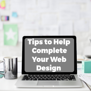 Some Handy Tips to Help You Complete Your Web Design Project Successfully