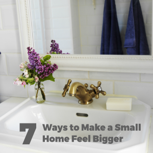 7 Ways To Make A Small Home Feel Bigger