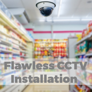 Follow the Right Process for Flawless CCTV Installation