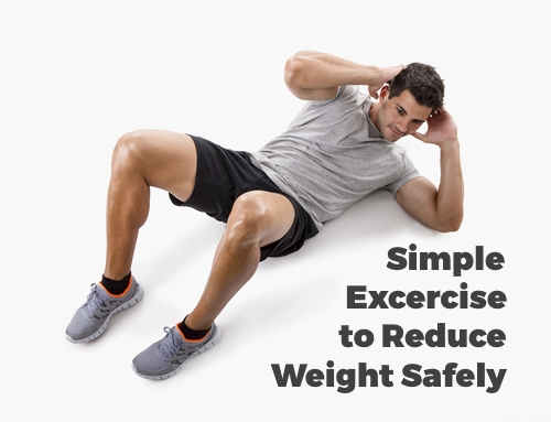 Simple Excercise to Reduce Weight Safely