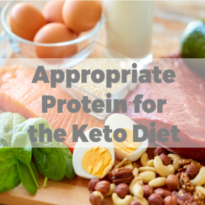 The Appropriate Protein for Keto Diet