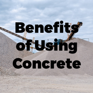 Benefits Of Using Concrete In Construction Projects