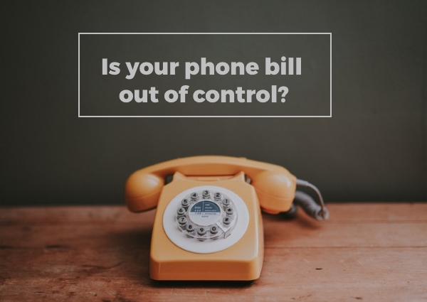 Do you have a hefty phone bill?