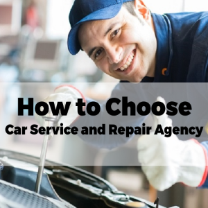 How To Choose Car Service And Repairs Agency