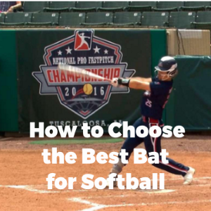 How to Choose Softball Bat for Home Runs?