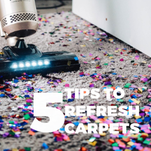 Carpets Need Refreshing? Here's Five Tips to Clean Up Your Carpet
