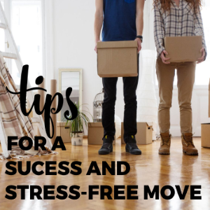Tips for Ensuring a Success and Stress-free Move