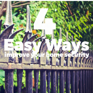 4 Easy Ways to Improve Your Home Security