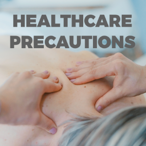 The Healthcare Precautions You Should Always Take