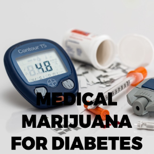 Medical Marijuana for Diabetes — Best Strains and Usage
