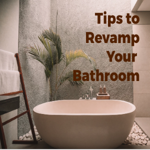 3 Tips for Revamping Your Bathroom on a Budget