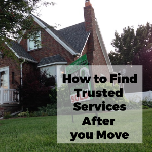 How to Find Trusted Services After Moving Towns