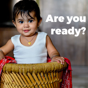 Are You Ready for Kids and Family?