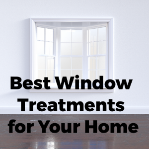 4 Best Window Treatments for Your Home