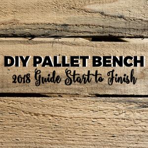 DIY Pallet Outdoor Bench: 2018 Guide from Start to Finish