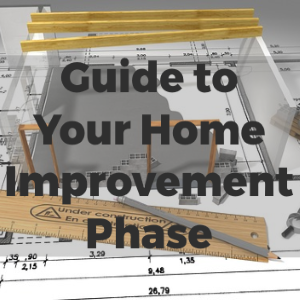 A Guide to Get You Through Your Home Improvement Phase