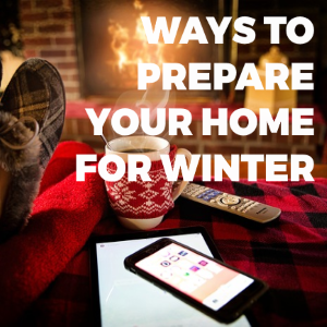 5 Ways to Start Preparing Your Home for Winter