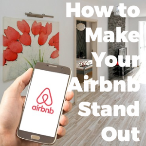 How to Make Your Airbnb Listing Stand Out from the Crowd